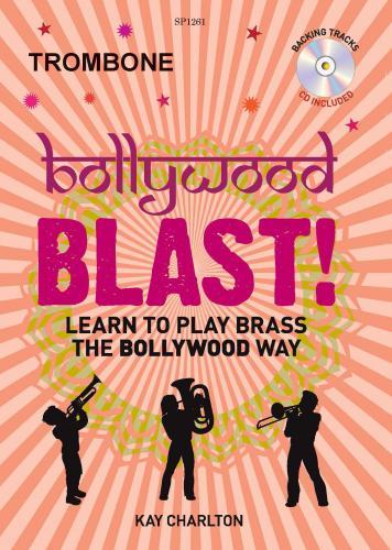 Bollywood Blast - Trombone